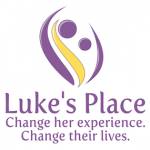 Luke's Place -- Change her experience. Change their lives.