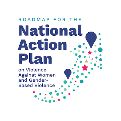 Roadmap for the National Action Plan on Violence Against Women and Gender-based Violence